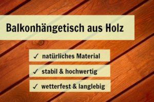 Balkonhängetisch Holz Vorteile